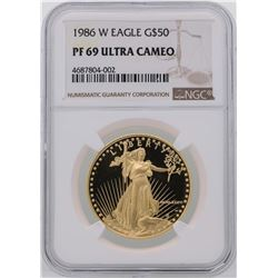 1986-W $50 American Gold Eagle Coin NGC PF69 Ultra Cameo