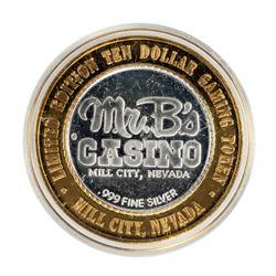 .999 Silver Mr. B's Casino Mill City, NV $10 Casino Limited Edition Gaming Token