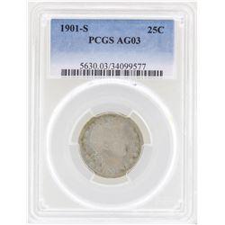 1901-S Barber Quarter Coin PCGS AG03