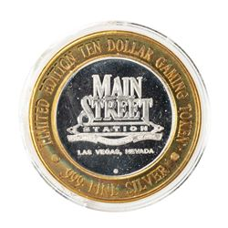.999 Silver Main Street Station Las Vegas, NV $10 Limited Edition Casino Gaming Token