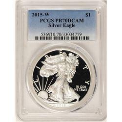 2015-W $1 Proof American Silver Eagle Coin PCGS PR70DCAM