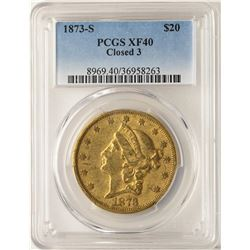 1873-S Closed 3 $20 Liberty Head Double Eagle Gold Coin PCGS XF40