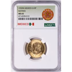 1959M Mexico 10 Pesos Restrike Gold Coin NGC MS65