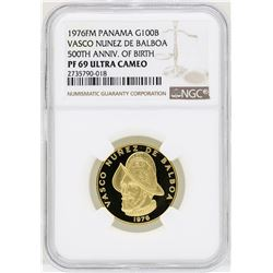 1976FM Panama 100 Balboas Vasco Nunez Gold Coin NGC MS69