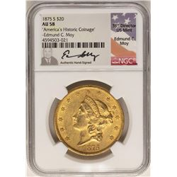 1875-S $20 Liberty Head Double Eagle Gold Coin NGC AU58 Mint Director Signature