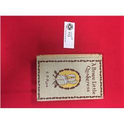"""Antique 1892 Book  """" A Brave Little Quakeress"""" E.P.Roe"""