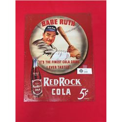 "Babe Ruth Red Rock Cola Tin Sign. 12.5"" x 16"" Reproduction Sign"