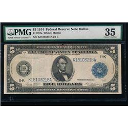 1914 $5 Dallas Federal Reserve Note PMG 35