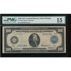 1914 $100 Chicago Federal Reserve Note PMG 15