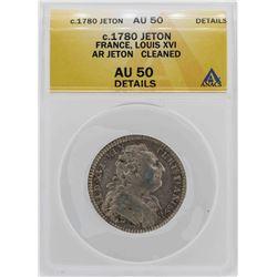 c.1780 France Louis XVI Jeton Coin ANACS AU50 Details