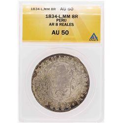 1834-L MM Peru AR 8 Reales Silver Coin ANACS AU50