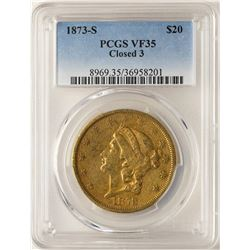 1873-S Closed 3 $20 Liberty Head Double Eagle Gold Coin PCGS VF35