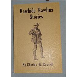 Russell, Charles M. Rawhide Rawlings book, 1st ed.