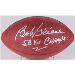 "Bob Griese Signed NFL Football Inscribed ""SB VII Champs!"" (Radtke COA)"