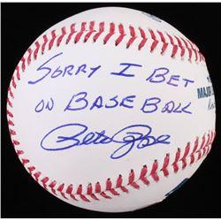 """Pete Rose Signed OML Baseball Inscribed """"Sorry I Bet On Baseball"""" (JSA COA)"""