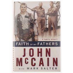 "John McCain Signed ""Faith of My Fathers: A Family Memoir"" Hard Cover Book (JSA COA)"