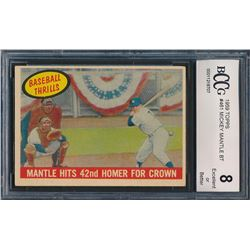 1959 Topps #461 Mickey Mantle / 42nd Homer (BCCG 8)