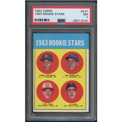 1963 Topps #537 Rookie Stars / Pete Rose RC (PSA 7)
