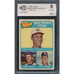 1965 Topps #581 Rookie Stars / Tony Perez RC / Dave Ricketts RC / Kevin Collins RC (BCCG 8)