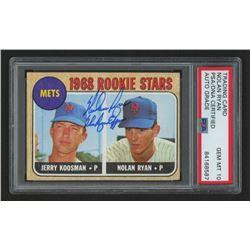 "Nolan Ryan Signed 1968 Topps #177 Rookie Stars / Jerry Koosman RC Inscribed ""The Ryan Express"" (PSA"