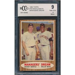 1962 Topps #18 Managers Dream / Mickey Mantle / Willie Mays (BCCG 9)