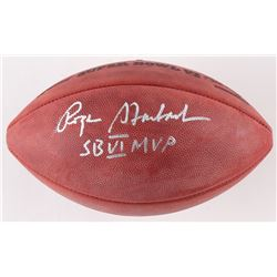 "Roger Staubach Signed Official Super Bowl VI Game Ball Inscribed ""SB VI MVP"" (JSA COA)"