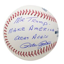 "Pete Rose Signed OML Baseball Inscribed ""Mr. Trump - Make America Great Again"" (JSA COA)"