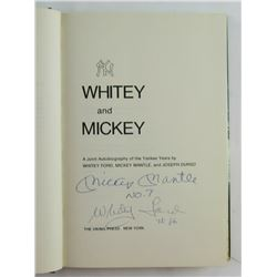 "Mickey Mantle  Whitey Ford Signed ""Whitey and Mickey - An Autobiography of the Yankee Years"" Hardcov"