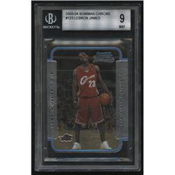 2003-04 Bowman Chrome #123 LeBron James RC (BGS 9)