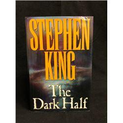 "STEPHEN KING SIGNED ""THE DARK HALF"" BOOK (1990)"
