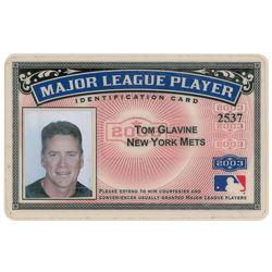 Tom Glavine's 2003 Major League Player Identification Card