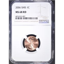 2006 SMS LINCOLN CENT, NGC MS-68 RED
