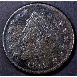 1812 LARGE CENT, FINE CORROSION