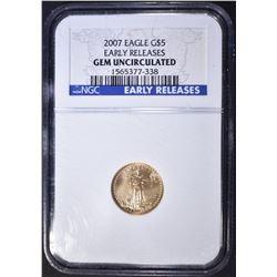 2007 $5 AMERICAN GOLD EAGLE, NGC GEM UNC