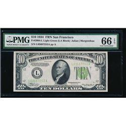 1934 $10 San Francisco Federal Reserve Note PMG 66EPQ