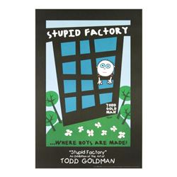 """Stupid Factory, Where Boys Are Made!"" Fine Art Litho Poster Hand Signed by Renowned Pop Artist Todd"