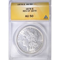 1878 7TF REV. OF 79 MORGAN DOLLAR ANACS AU-50