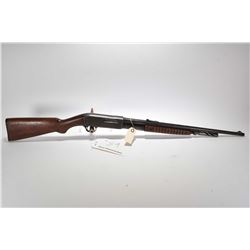 Non-Restricted rifle Remington model 14 Type 1, 25 Rem cal tube fed 5 shot pump action, w/ bbl lengt