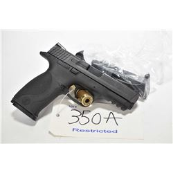 Restricted handgun Smith & Wesson model M&P, 9mm Luger mag fed 10 shot semi automatic, w/ bbl length