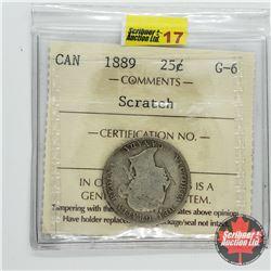 Canada Twenty Five Cent 1889 (ICCS Cert G-6) Scratch