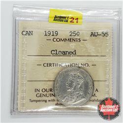 Canada Twenty Five Cent 1919 (ICCS Cert AU-55) Cleaned
