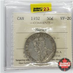 Canada Fifty Cent 1932 (ICCS Cert VF-20) Marks