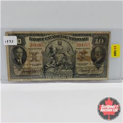 Banque Canadienne Nationale $10 Bill 1935  J.M. Wilson/B.Leman : S/N#204365
