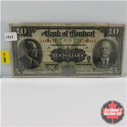 Bank of Montreal $10 Bill 1923 Sir F. Williams-Taylor/Vincent Meredith : S/N#1460113