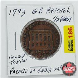 Great Britain Half Penny Condor Token No. 2 Bristol Payable at India Tea Warehouse 1793