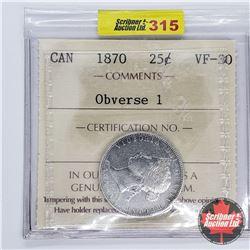 Canada Twenty Five Cent 1870 (ICCS Cert VF-30) Obverse 1