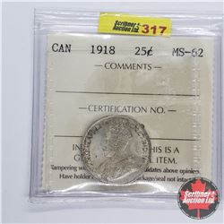 Canada Twenty Five Cent 1918 (ICCS Cert MS-62)