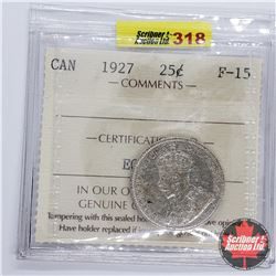 Canada Twenty Five Cent 1927 (ICCS Cert F-15)