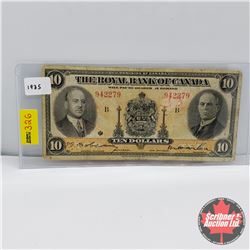 The Royal Bank of Canada $10 Bill 1935 (Large Signatures) S/N#942279 B