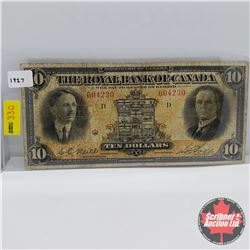 The Royal Bank of Canada $10 Bill 1927 : S/N#604230